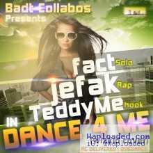 Jefak, TeddyMe, Fact - Dance For Me (wizkid cover)